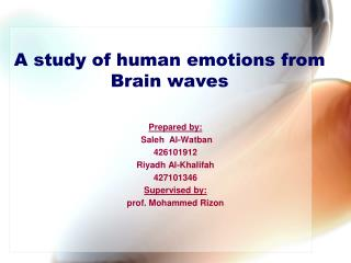 A study of human emotions from Brain waves