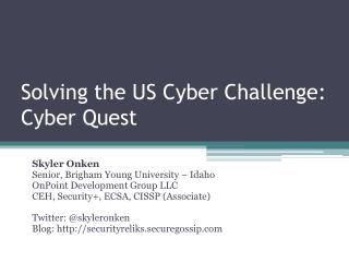 Solving the US Cyber Challenge: Cyber Quest