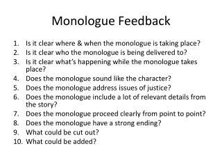 Monologue Feedback