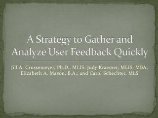 A Strategy to Gather and Analyze User Feedback Quickly