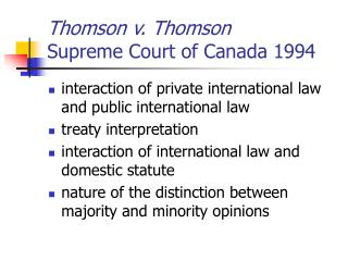 Thomson v. Thomson  Supreme Court of Canada 1994