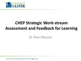 CHEP Strategic Work-stream Assessment and Feedback for Learning