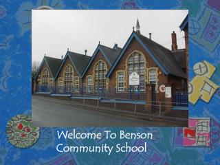 Welcome To Benson      Community School