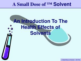 An Introduction To The Health Effects of Solvents