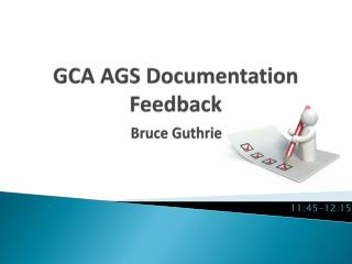 GCA AGS Documentation Feedback