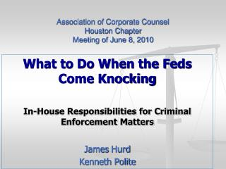 Association of Corporate Counsel Houston Chapter Meeting of June 8, 2010