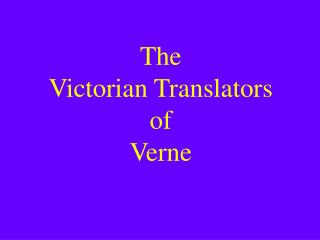 The Victorian Translators of Verne