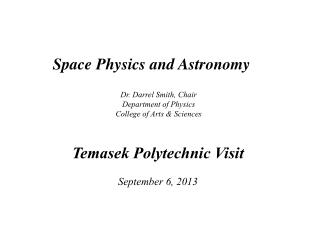 Space  Physics and Astronomy