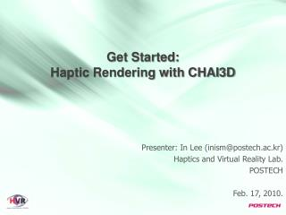 Get Started: Haptic Rendering with CHAI3D