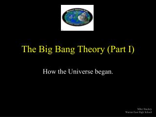 The Big Bang Theory (Part I)