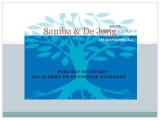 Samba & De Jong