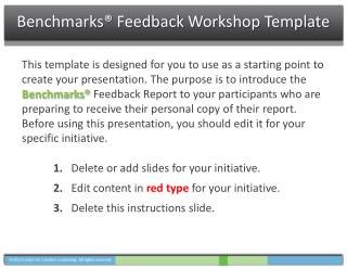 Benchmarks® Feedback  Workshop Template