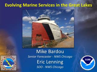 Evolving Marine Services in the Great Lakes