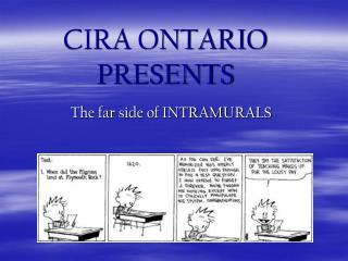 CIRA ONTARIO PRESENTS