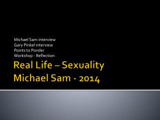 Real Life –  Sexuality Michael Sam - 2014