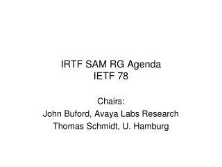 IRTF SAM RG Agenda IETF 78