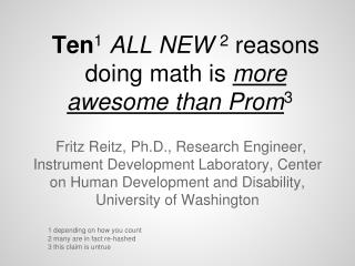 Ten 1 ALL  NEW  2 reasons doing math is  more awesome than Prom 3