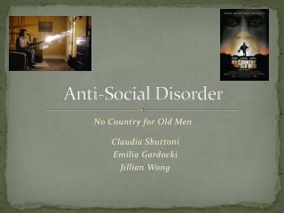 Anti-Social Disorder