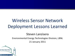 Wireless Sensor Network Deployment Lessons Learned