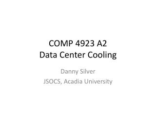COMP 4923 A2 Data Center Cooling