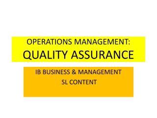 OPERATIONS MANAGEMENT: QUALITY ASSURANCE