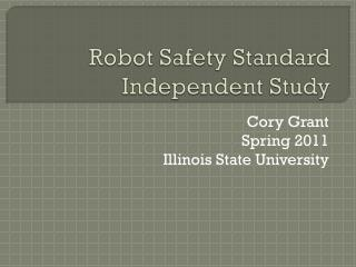Robot Safety Standard Independent Study