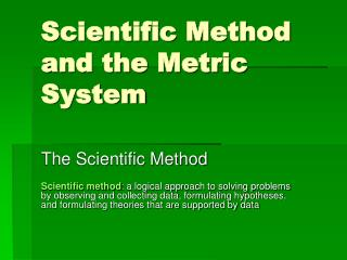 Scientific Method and the Metric System