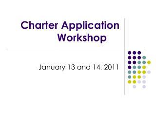 Charter Application Workshop