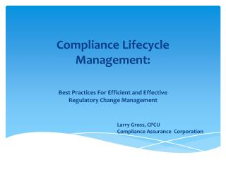 Compliance Lifecycle Management: