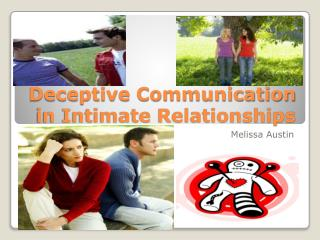 Deceptive Communication in Intimate Relationships