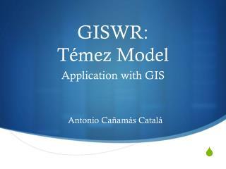 GISWR: Témez  Model