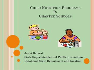 Child Nutrition Programs  In  Charter Schools