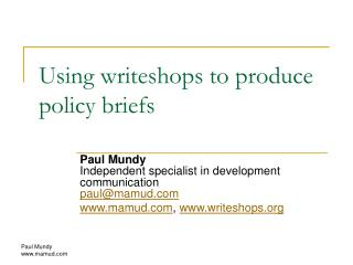Using writeshops to produce policy briefs