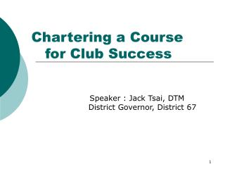 Chartering a Course     for Club Success