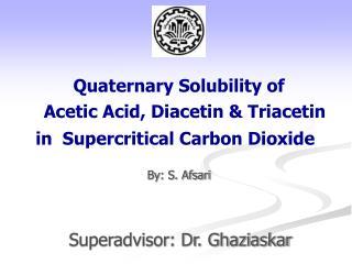 Acetic Acid, Diacetin & Triacetin