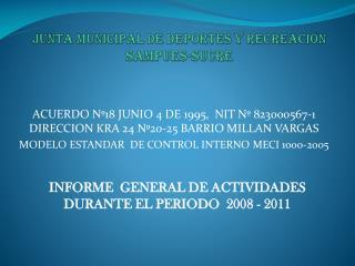 JUNTA MUNICIPAL DE DEPORTES Y RECREACIÓN   SAMPUES-SUCRE