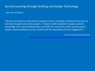 Service  Learning through Drafting  and  Design Technology …for over 20 years!