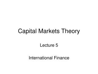 Capital Markets Theory