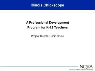 Illinois Chickscope