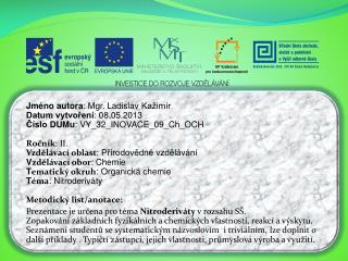 Jm�no autora : Mgr. Ladislav  Ka�im�r Datum vytvo?en� : 08.05.2013
