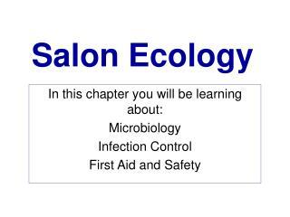 Salon Ecology