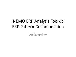 NEMO ERP Analysis Toolkit ERP Pattern Decomposition