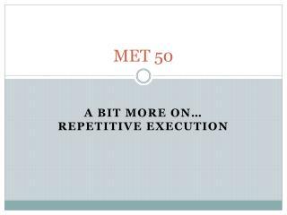 MET 50