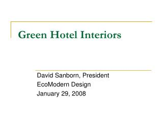 Green Hotel Interiors