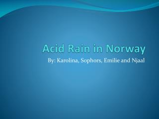 Acid Rain in Norway