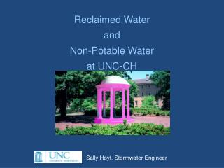 Reclaimed Water  and  Non-Potable Water  at UNC-CH