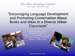 Encouraging Language Development and Promoting Conversation About Books and Ideas in a Diverse Urban Classroom