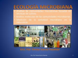 Análisis de comunidades microbianas basadas en técnicas de cultivo.