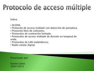 Protocolo de acceso m�ltiple