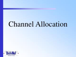 Channel Allocation